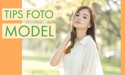 Tips foto model outdoor | belajar fotografi dasar