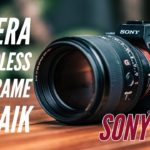 Kamera Mirrorless Full Frame Terbaik di 2018 & 2019 |  Review Sony A7iii